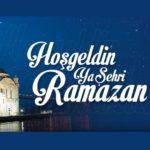 Ramazan Ayı Mesajları ve Sözleri