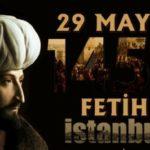 İstanbul'un Fethi 29 Mayıs Resimli Mesajlar ve Sözler