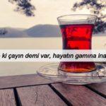 Çay ile İlgili Sözler ve Mesajlar