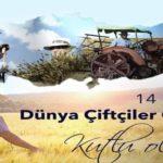14 Mayıs Dünya Çiftçiler Günü Sözleri ve Mesajları